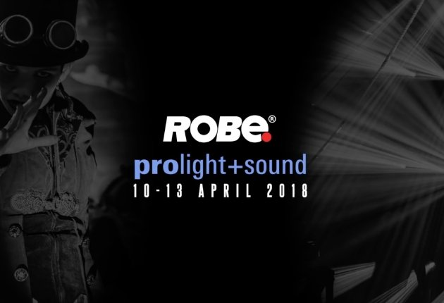 Prolight & Sound 2018: Die Lichtshow Cirque Robe von ROBE
