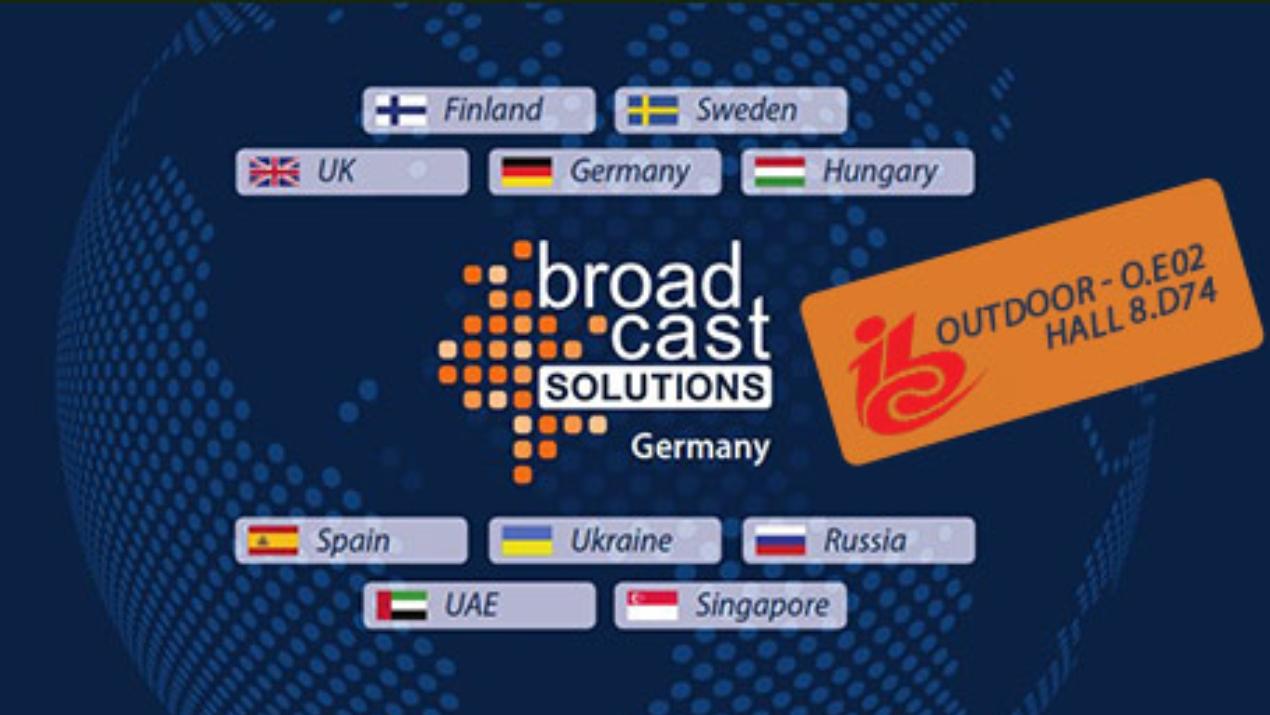 Broadcast Solutions zeigt auf der IBC zukunftssichere Technologien