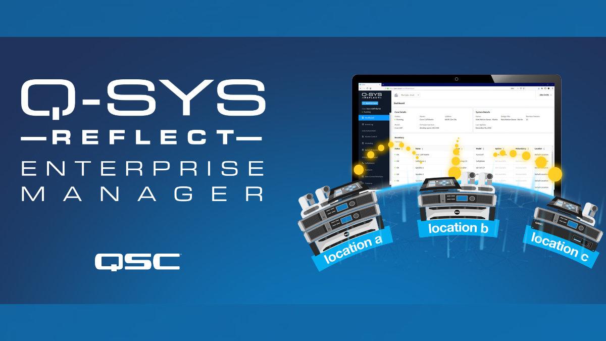 QSC veröffentlicht den Q-SYS Reflect Enterprise Manager