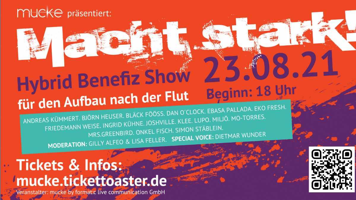 Benefiz Show MACHT STARK! unterstützt die Unwetter-Hilfe